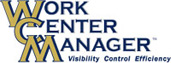 WCM - Work Center Manager: Visibility Control Efficiency